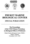 The Proceedings of the UNEP Phuket Workshop on Biological Effects of Pollutants Book