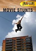 Extreme Movie Stunts