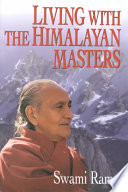 """""""Living with the Himalayan Masters"""" by Swami Rama"""