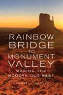 Rainbow Bridge to Monument Valley