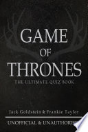 Game of Thrones  The Ultimate Quiz Book   Volume 1