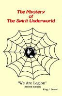 The Mystery of the Spirit Underworld