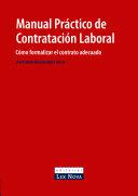 Manual práctico de contratación laboral. Cómo formalizar el contrato adecuado (e-book)