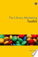 The Library Marketing Toolkit Book