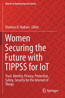 Women Securing the Future with TIPPSS for IoT Book