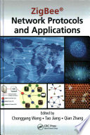 ZigBee   Network Protocols and Applications Book