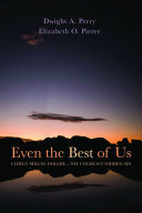 Even the Best of Us Book