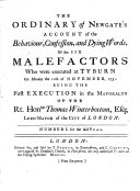 The Ordinary of Newgate s Account of the Behaviour  Confession  and Dying Words  of the Six Malefactors who Were Executed at Tyburn on Monday the 11th of November  1751