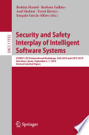 Security and Safety Interplay of Intelligent Software Systems