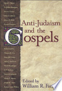 Anti Judaism And The Gospels