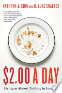 """""""$2.00 a Day: Living on Almost Nothing in America"""" by Kathryn J. Edin, H. Luke Shaefer"""