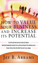How to Value Your Business and Increase Its Potential