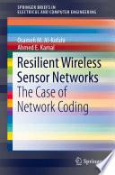 Resilient Wireless Sensor Networks