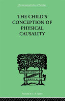 THE CHILD'S CONCEPTION OF Physical CAUSALITY [Pdf/ePub] eBook