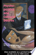Psycho-Politics And Cultural Desires