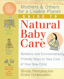 Mothers   Others For A Livable Planet Guide To Natural Baby Care