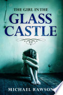 The Girl In the Glass Castle Book