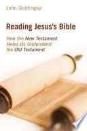 Reading Jesus s Bible Book