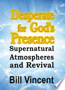 Desperate for God s Presence