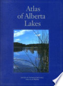 """Atlas of Alberta Lakes"" by Patricia Mitchell, Ellie E. Prepas, J. M. Crosby"