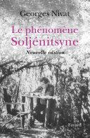 Le Phénomène Soljénitsyne - Nouvelle édition Pdf/ePub eBook