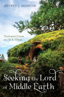 Seeking the Lord of Middle Earth