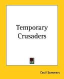 Temporary Crusaders