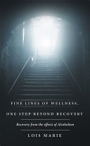 Fine Lines of Wellness  One Step Beyond Recovery