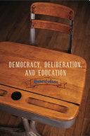 Democracy, Deliberation, and Education Pdf/ePub eBook