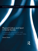 Physical Culture and Sport in Soviet Society