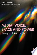 Media  Voice  Space and Power