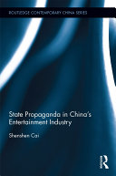 State Propaganda in China   s Entertainment Industry