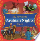 My Favourite Arabian Nights Tales