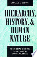 Hierarchy, History, and Human Nature