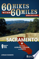60 Hikes Within 60 Miles: Sacramento