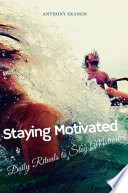 Staying Motivated Book