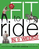 Fit to Ride in 9 Weeks! [Pdf/ePub] eBook