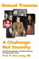 Sexual Trauma: A Challenge Not Insanity