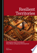 Resilient Territories  Innovation and Creativity for New Modes of Regional Development