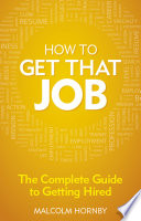 How to get that job