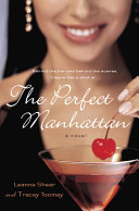 The Perfect Manhattan