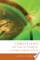Christians The Care Of Creation And Global Climate Change
