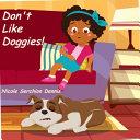 Don t Like Doggies Book