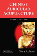 Chinese Auricular Acupuncture  Second Edition Book
