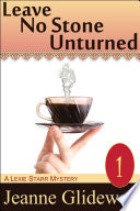 Leave No Stone Unturned A Lexie Starr Mystery Book 1 Pdf/ePub eBook