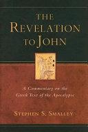 The Revelation To John