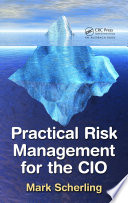 Practical Risk Management for the CIO Book
