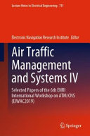 Air Traffic Management and Systems IV