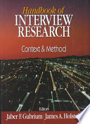 """Handbook of Interview Research: Context and Method"" by Professor of Sociology and Chair Jaber F Gubrium, Jaber F. Gubrium, James A. Holstein, Sage Publications, inc, Professor James A Holstein"