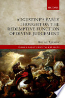 Augustine s Early Thought on the Redemptive Function of Divine Judgement